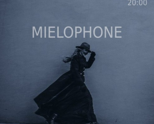 MIELOPHONE2-mlqfa4hey31096e5l2lzk7wek690xfgz443x10t2rk
